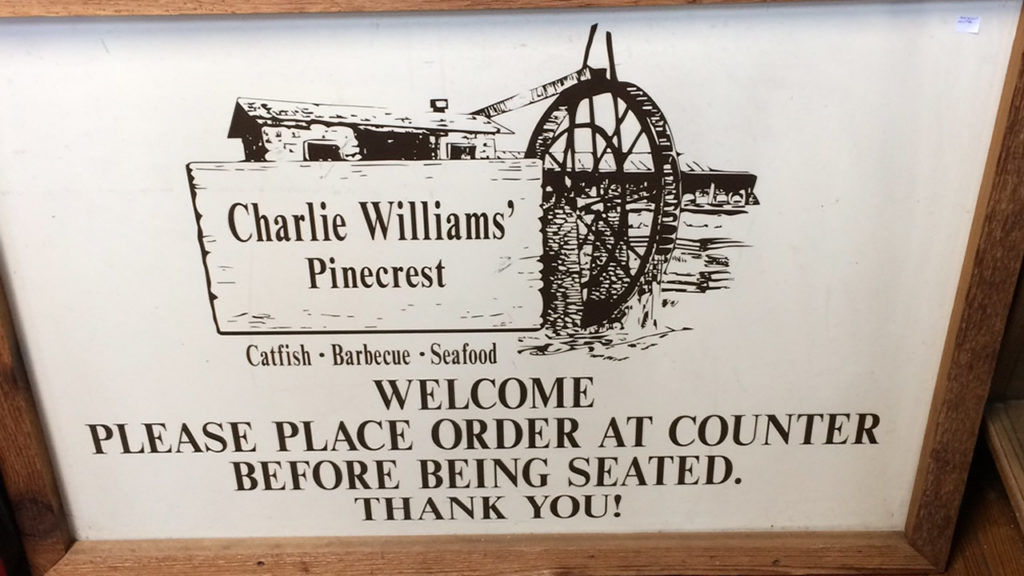 Charlie Williams' Pinecrest Lodge sign